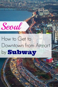 Airport to Seoul by Subway