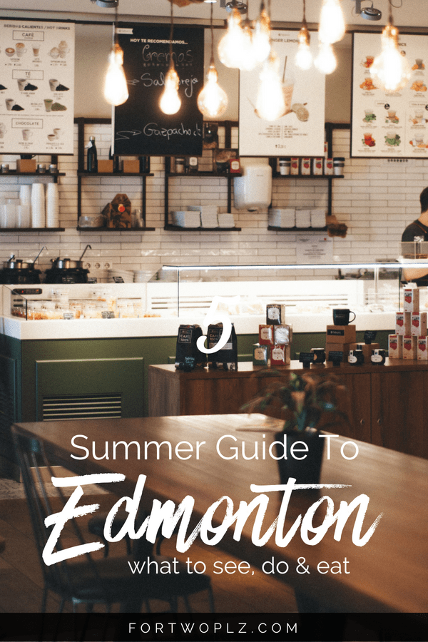 Edmonton, Canada is packed with festivals in the summer. Spending one day in Edmonton? Here are the top things to do, see, and eat in the city. Click through to learn more at For Two, Please. #canadaroadtrip#roadtrip #alberta #edmonton#travelguide#canada #tripplanning #summertravels #cityguide