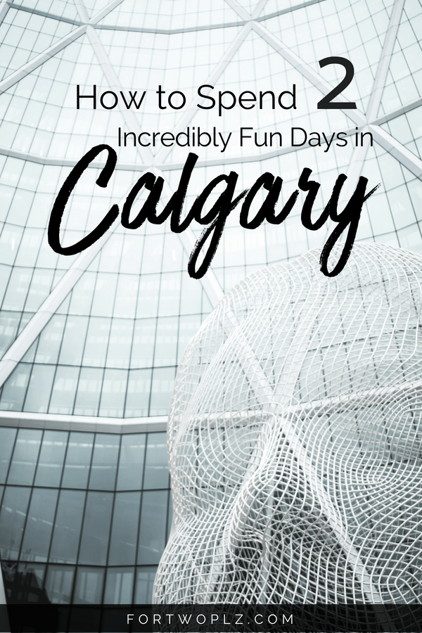 Visiting Calgary, Canada on your way to Banff and Jasper? This 2-day itinerary highlights the best of Calgary, including fun things to do and best places to eat. #roadtrip # #bestrestaurants #calgary #alberta#travelcanada#canadatravel #travelguide#tripplanning#traveltips#itinerary #travelitinerary#thingstodo#traveldestinations