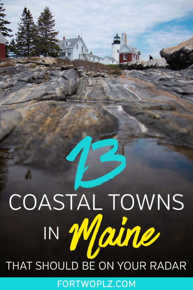 Wondering what's there to see in Maine besides Portland, Bar Harbor, and Acadia National Park? You'll be surprised. Here are 13 beautiful Maine coastal towns that should be on your radar. Click to find inspirations for your next Maine road trip. #roadtrip #newengland #usatravel #summertravel