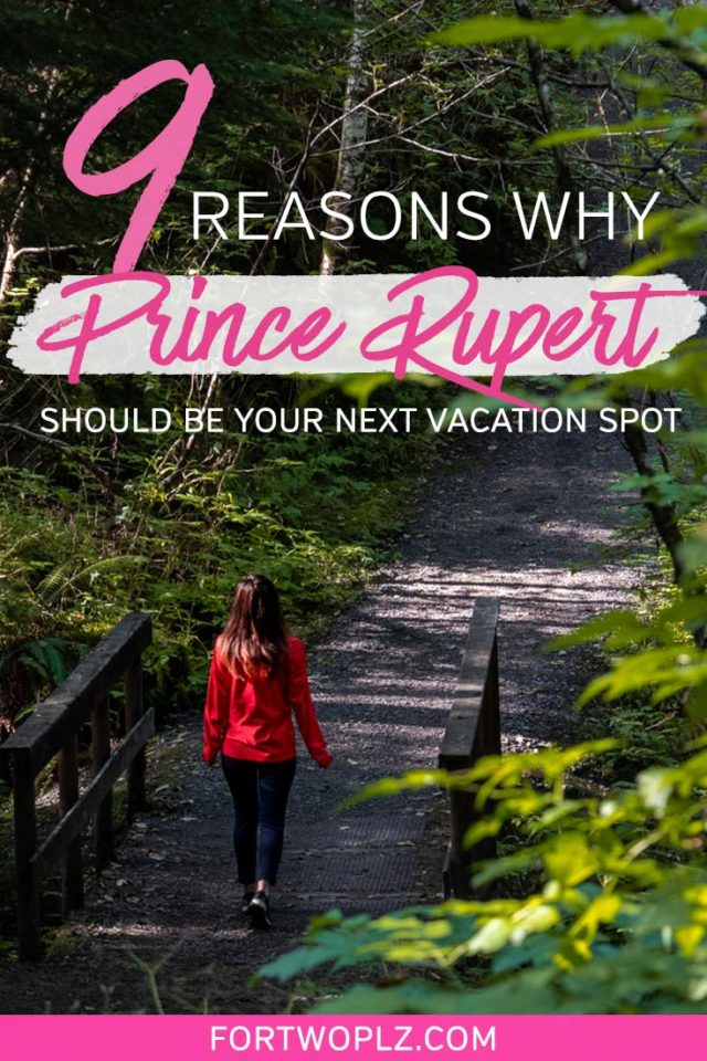 Reasons why Prince Rupert BC should be your next Canada trip