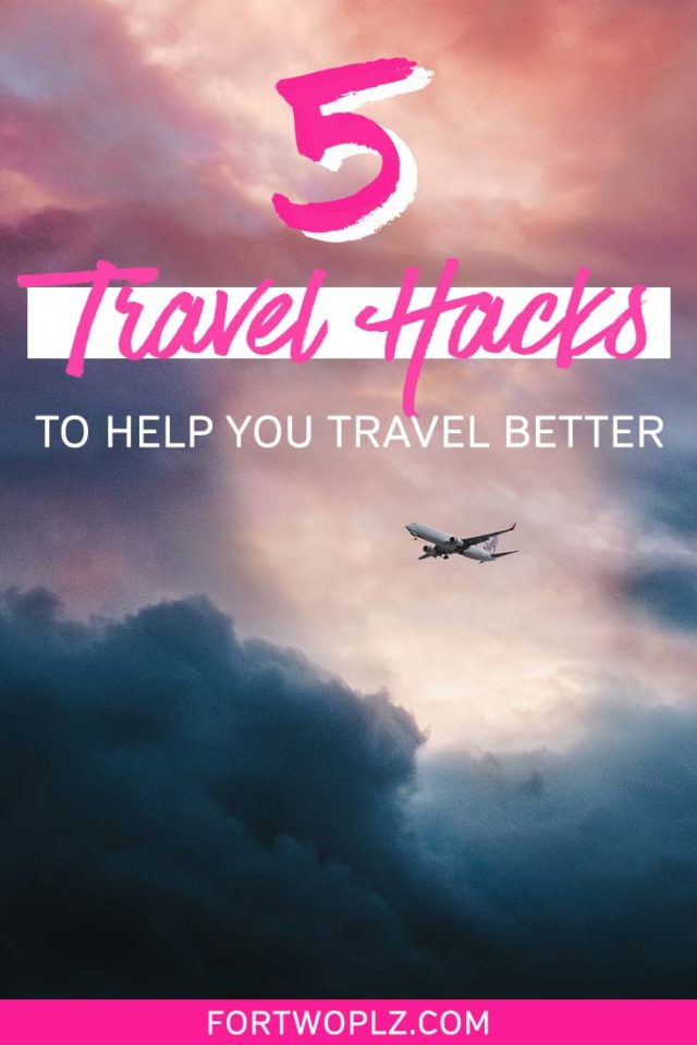 5 travel hacks to help you travel better