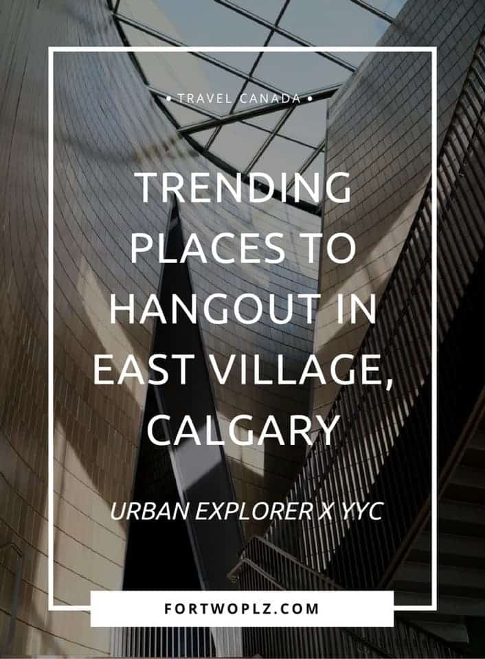 A local guide to East Village, an up and coming urban community found east of downtown Calgary. Here is a list of trending places to hangout for the young at heart!