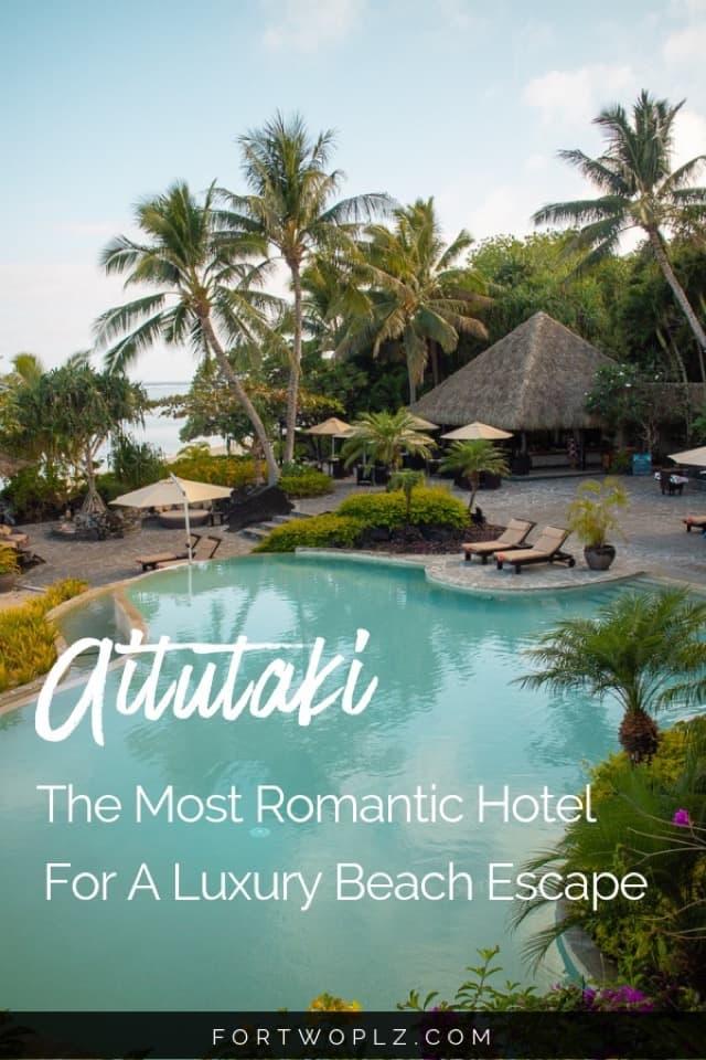 Romantic Hotel Aitutaki for a Luxury Beach Escape