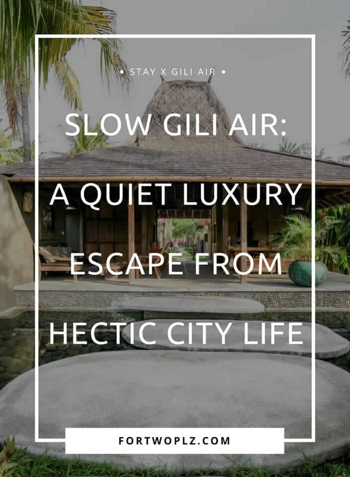 Looking for a quiet luxury escape? Check out Slow private pool villas on Gili Air! It is the ideal place to take things at a slower pace and escape the stress of modern life in total luxury and peace.