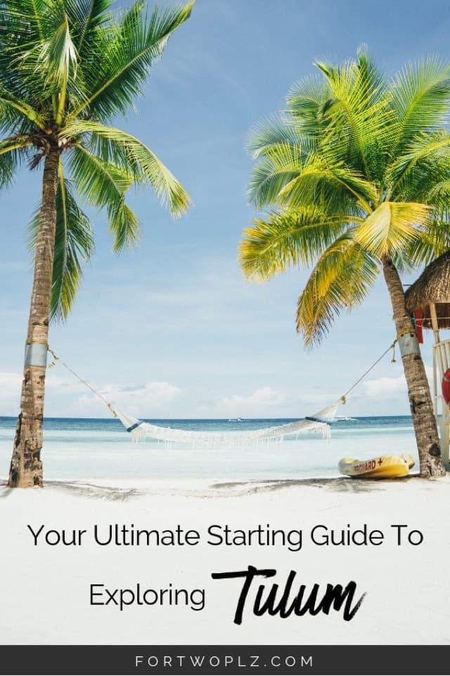 Travel Guide Tulum Mexico