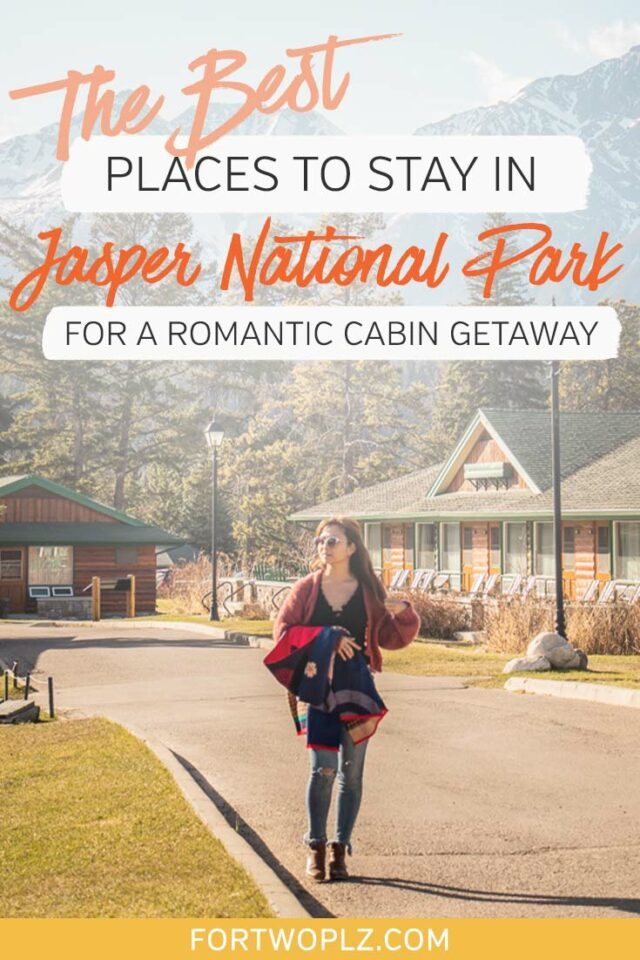 best places to stay in Jasper National Park for a romantic cabin getaway
