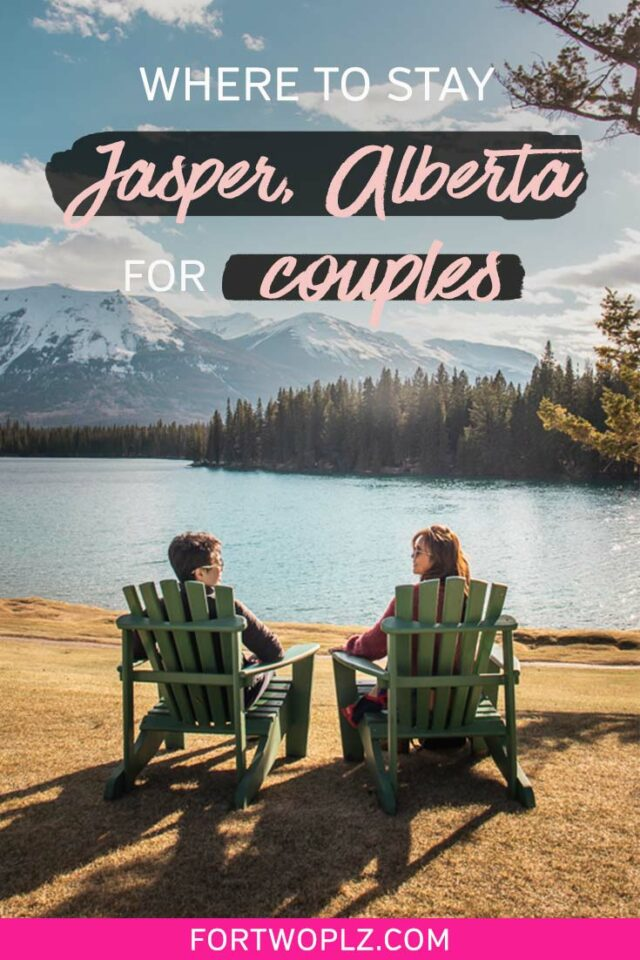 where to stay in Jasper, Alberta for couples