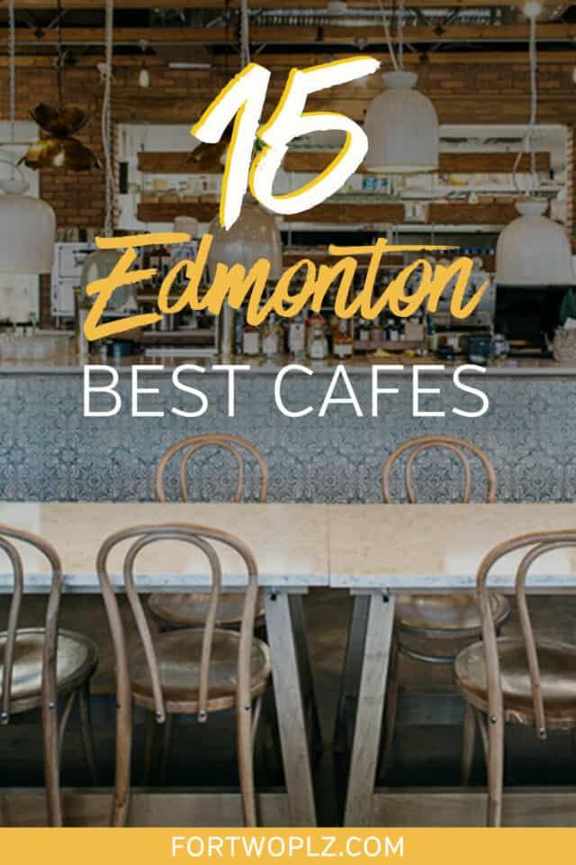 15 best edmonton cafes