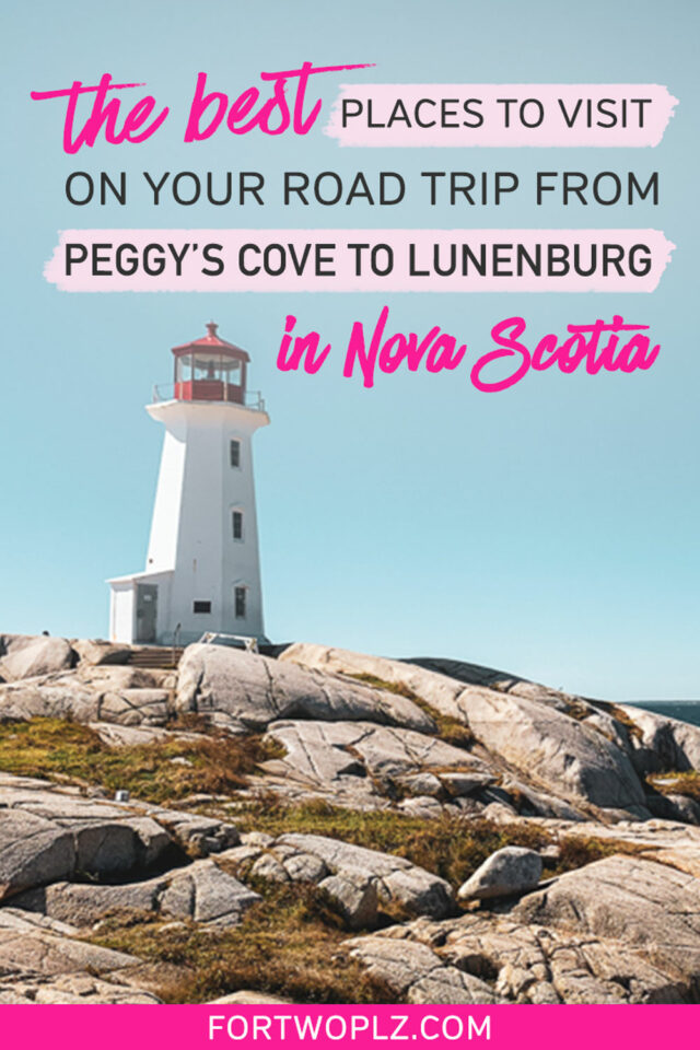 best places to visit on your road trip from peggy's cove to lunenburg in nova scotia