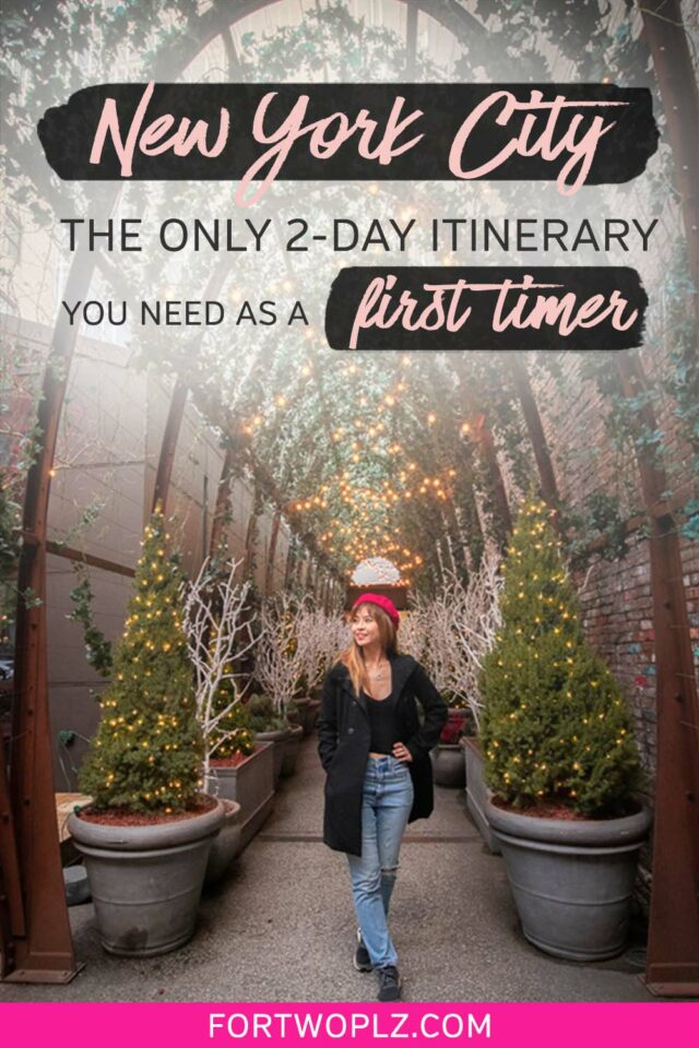new york city: the only 2-day itinerary you need as a first timer