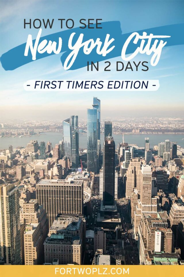 how to see new york city in 2 days (first timers edition)